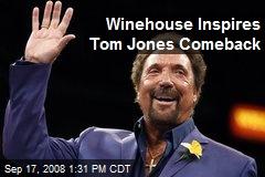 Winehouse Inspires Tom Jones Comeback