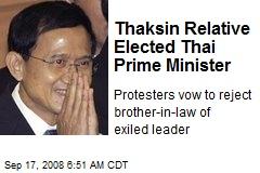 Thaksin Relative Elected Thai Prime Minister