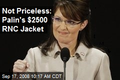Not Priceless: Palin's $2500 RNC Jacket