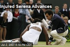 Injured Serena Advances