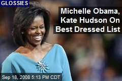 Michelle Obama, Kate Hudson On Best Dressed List