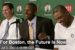 For Boston, the Future Is Now