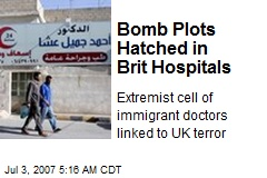 Bomb Plots Hatched in Brit Hospitals