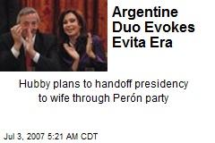 Argentine Duo Evokes Evita Era
