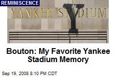 Bouton: My Favorite Yankee Stadium Memory