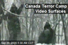 Canada Terror Camp Video Surfaces
