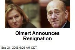 Olmert Announces Resignation