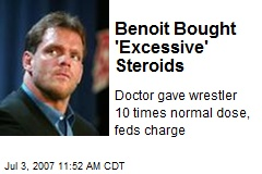 Benoit Bought 'Excessive' Steroids