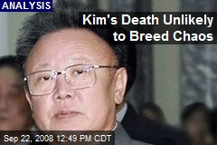 Kim's Death Unlikely to Breed Chaos