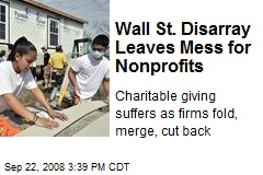 Wall St. Disarray Leaves Mess for Nonprofits