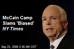 McCain Camp Slams 'Biased' NY Times