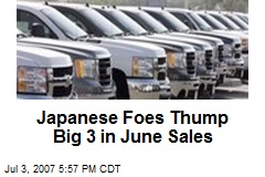Japanese Foes Thump Big 3 in June Sales