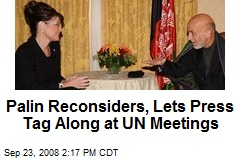 Palin Reconsiders, Lets Press Tag Along at UN Meetings