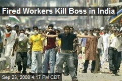 Fired Workers Kill Boss in India