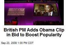 British PM Adds Obama Clip in Bid to Boost Popularity