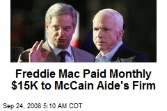 Freddie Mac Paid Monthly $15K to McCain Aide's Firm