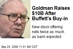 Goldman Raises $10B After Buffett's Buy-in