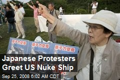 Japanese Protesters Greet US Nuke Ship