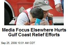 Media Focus Elsewhere Hurts Gulf Coast Relief Efforts