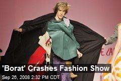 'Borat' Crashes Fashion Show