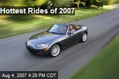 Hottest Rides of 2007