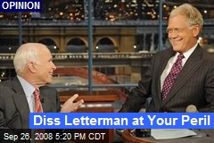 Diss Letterman at Your Peril