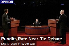 Pundits Rate Near-Tie Debate