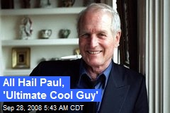 All Hail Paul, 'Ultimate Cool Guy'