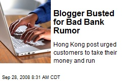 Blogger Busted for Bad Bank Rumor