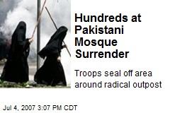 Hundreds at Pakistani Mosque Surrender