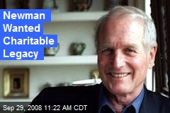 Newman Wanted Charitable Legacy