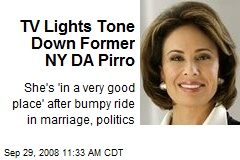TV Lights Tone Down Former NY DA Pirro