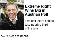 Extreme Right Wins Big in Austrian Poll