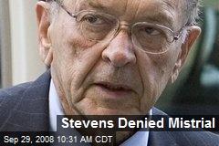 Stevens Denied Mistrial