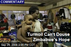 Turmoil Can't Douse Zimbabwe's Hope