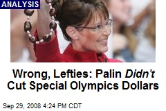 Wrong, Lefties: Palin Didn't Cut Special Olympics Dollars