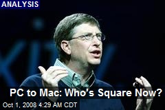 PC to Mac: Who's Square Now?
