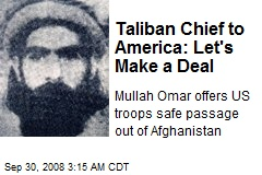 Taliban Chief to America: Let's Make a Deal