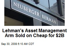 Lehman's Asset Management Arm Sold on Cheap for $2B
