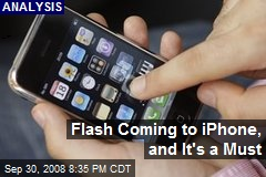 Flash Coming to iPhone, and It's a Must