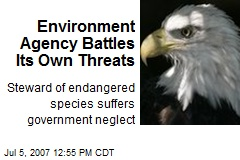 Environment Agency Battles Its Own Threats