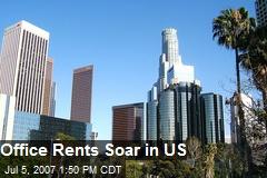 Office Rents Soar in US