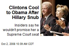 Clintons Cool to Obama After Hillary Snub