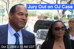 Jury Out on OJ Case