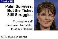 Palin Survives, But the Ticket Still Struggles