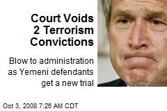 Court Voids 2 Terrorism Convictions
