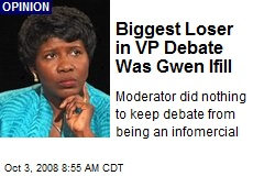 Biggest Loser in VP Debate Was Gwen Ifill