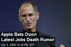 Apple Bats Down Latest Jobs Death Rumor