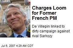 Charges Loom for Former French PM