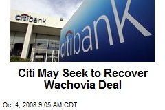 Citi May Seek to Recover Wachovia Deal